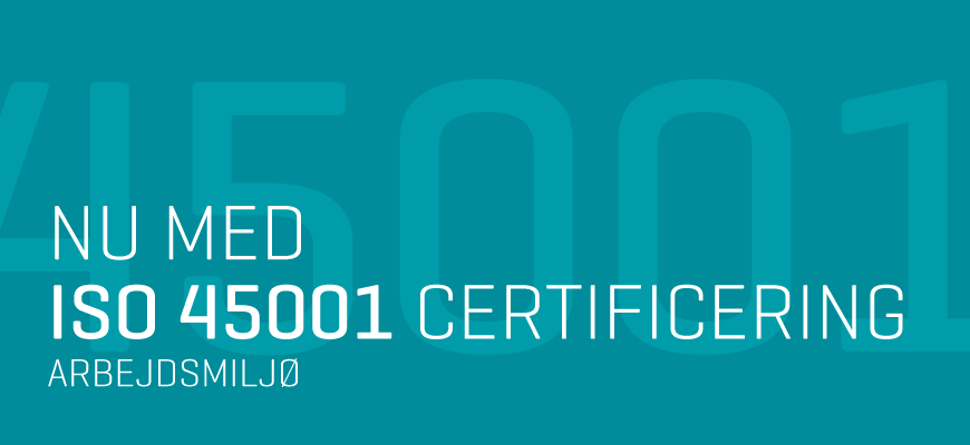 We are now ISO 45001 certified